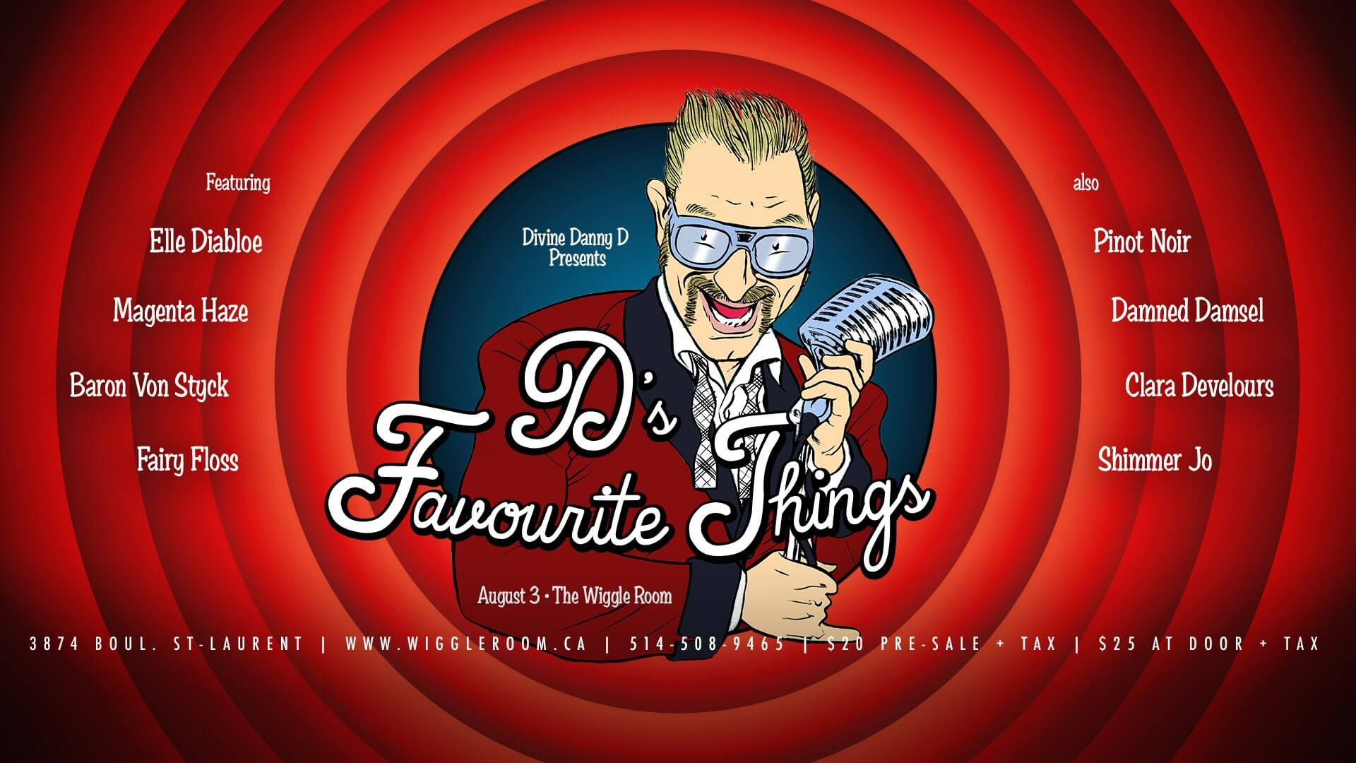 D's Favourite Things - Montreal Burlesque Spectacle